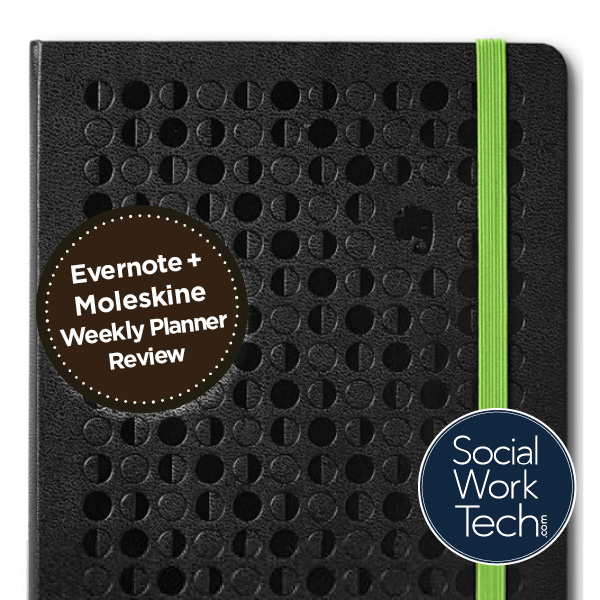 "Banner: ""Evernote + Moleskine Planner Review"". Background is a picture of the planner. Social Work Tech .com logo is at the bottom."