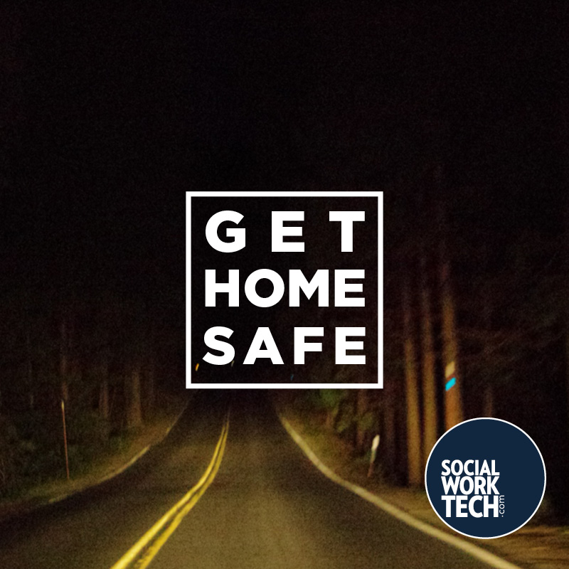 """Get Home Safe"" imposed on a picture of a dark road leading somewhere."